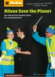 Affiche du spectacle en anglais joué au collège, The Alien Save the Planet