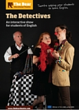 "Affiche du spectacle ""The Detectives"" joué par les comédiens du Bear Educational Theatre"