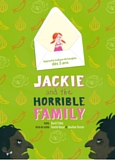 Jackie and the Horrible Family