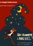 Affiche du spectacle bilingue français-anglais pour enfants Qui a tué le Père Noël, par la compagnie de théâtre Koalako